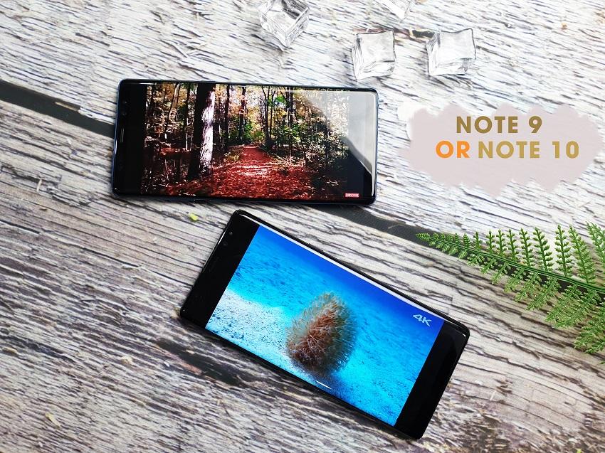 Nên mua Galaxy Note 9 hay chờ Note 10 ra mắt?