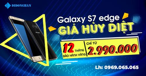 Samsung Galaxy S7 Edge - Máy cực chất,giá siêu rẻchỉ với 2990k
