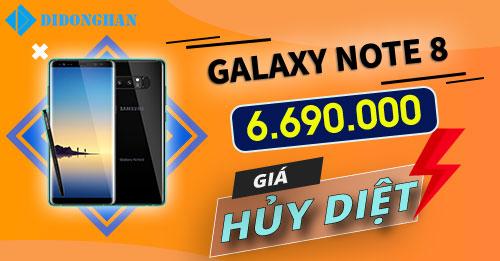 Galaxy Note 8 Giá hủy diệt - chỉ 6790k