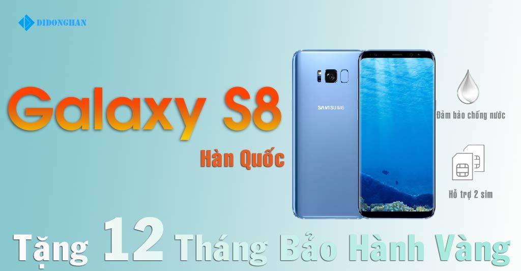 Samsung Galaxy S8 Hàn Quốc