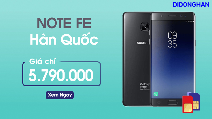 Samsung Galaxy Note FE Hàn Quốc