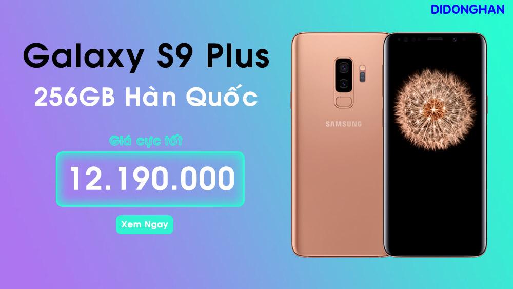 Samsung Galaxy S9 Plus Xách Tay Hàn Quốc 256GB