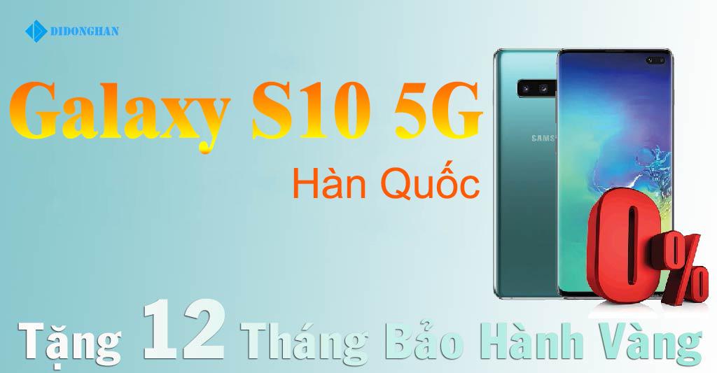 Galaxy S10 5G Xách tay Hàn Quốc