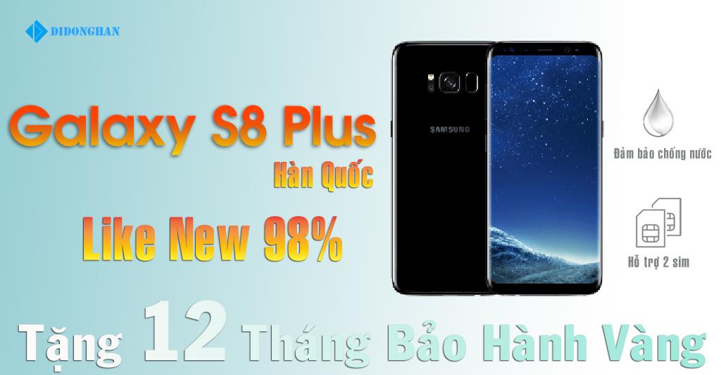 Samsung Galaxy S8 Plus Xách Tay Hàn Quốc 98%