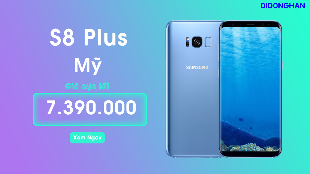 Galaxy S8 Plus Mỹ