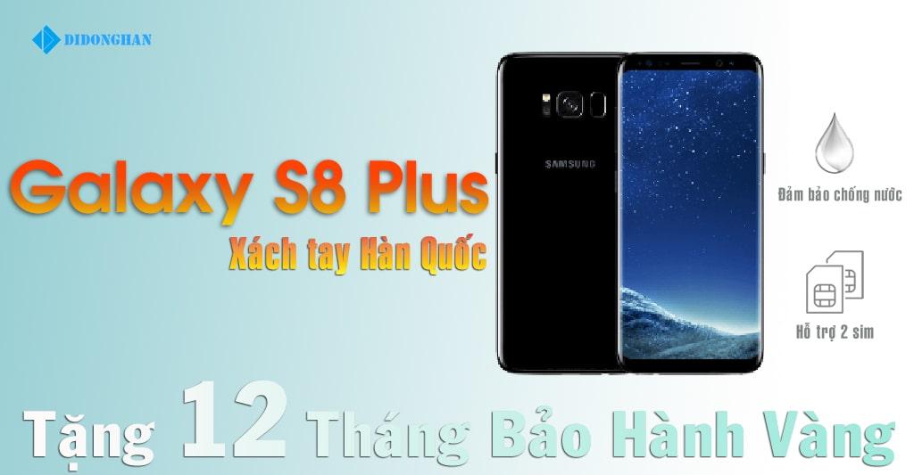Samsung Galaxy S8 Plus Hàn Quốc