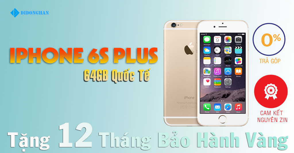 Iphone 6S plus Quốc Tế 64G