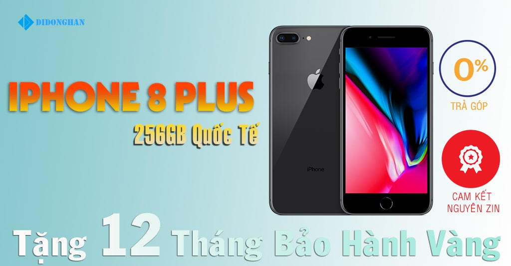 iPhone 8 Plus Quốc Tế 256GB