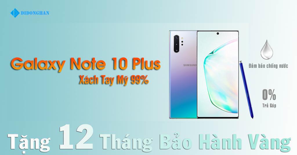 Galaxy Note 10 Plus Xách Tay Mỹ 99%