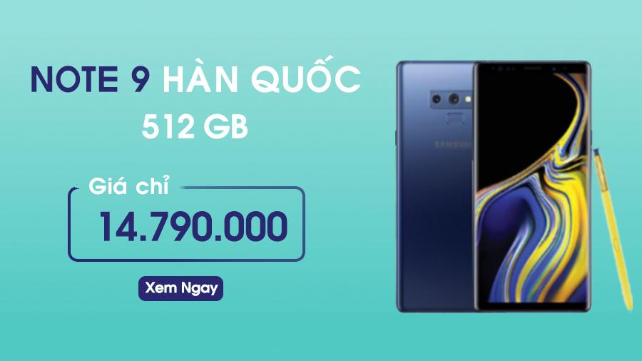Samsung Galaxy Note 9 Xách Tay Hàn Quốc 512GB Cũ