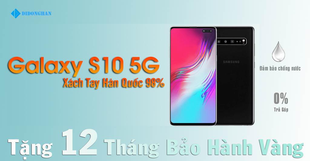 Galaxy S10 5G Xách tay Hàn Quốc 98%