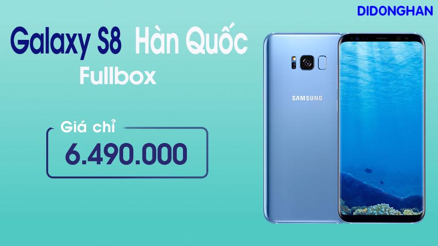 Samsung Galaxy S8 Xách Tay Hàn Quốc ( Fullbox )